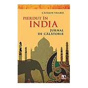 Pierdut in India - Jurnal de calatorie