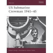 US Submarine Crewman 1941-45 by Robert Hargis