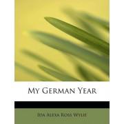My German Year by Ida Alexa Ross Wylie