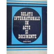 Relatiile Internationale In Acte Si Documente Vol.ii (1939-1945) - Al. Vianu C. Buse Z. Zamfir Gh. Badescu