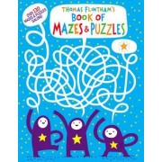Thomas Flintham's Book of Mazes and Puzzles by Thomas Flintham