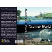 Another World by Professor of Biogeography Philip Stott
