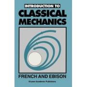 Introduction to Classical Mechanics by A. P. French