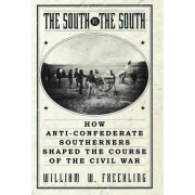 The South Vs the South by William W. Freehling
