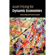 Asset Pricing for Dynamic Economies by Sumru Altug