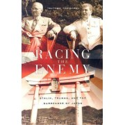 Racing the Enemy by Tsuyoshi Hasegawa