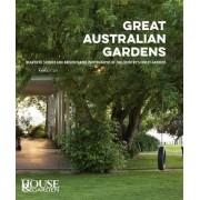 Great Australian Gardens by Australian House and Garden