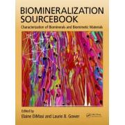 Biomineralization Sourcebook by Elaine DiMasi