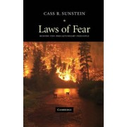 Laws of Fear by Cass R. Sunstein