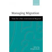 Managing Migration by Bimal Ghosh