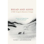 Bread And Ashes by Tony Anderson
