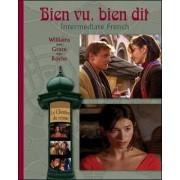 Bien vu Bien Dit by Ann Williams