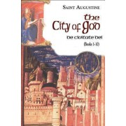 The City of God: The Works of St Augustine, a Translation for the 21st Century: Books Volume 6 by Boniface St Augustine