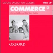Oxford English for Careers: Commerce 2: Class Audio CD by Martyn Hobbs