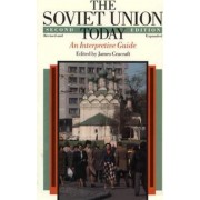 The Soviet Union Today by James Cracraft