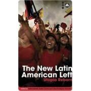 The New Latin American Left by Patrick Barrett