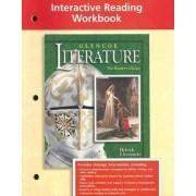 Glencoe Literature Interactive Reading Workbook, British Literature,Grade 12 by McGraw-Hill