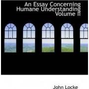 An Essay Concerning Humane Understanding Volume II by John Locke