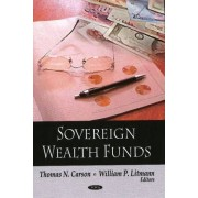 Sovereign Wealth Funds by Thomas N. Carson