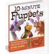 10-Minute Puppets by Noel MacNeal