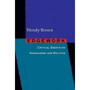 Edgework by Wendy Brown