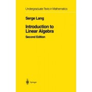 Introduction to Linear Algebra by Serge Lang