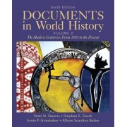 Documents in World History: Volume 2 by Peter N. Stearns