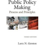 Public Policy Making by Larry N. Gerston