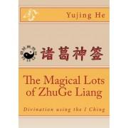 The Magical Lots of Zhuge Liang by Yujing He