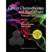 Cancer Chemotherapy and Biotherapy by Bruce A. Chabner
