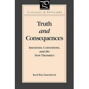 Truth and Consequences by Reed Way Dasenbrock