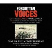 Forgotten Voices Of The Second World War by Max Arthur