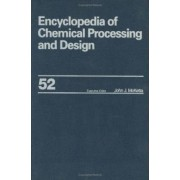 Encyclopedia of Chemical Processing and Design: Solid-Liquid Separation: Clarifiers and Thickeners Selection to Specific Gravity and Specific Heats Volume 52 by John J. McKetta