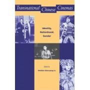 Transnational Chinese Cinemas by Sheldon Hsiao-Peng Lu