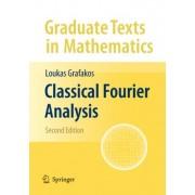 Classical Fourier Analysis by Loukas Grafakos