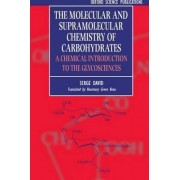 The Molecular and Supramolecular Chemistry of Carbohydrates by Serge David