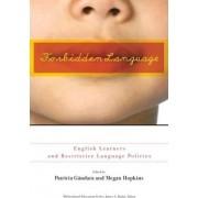 Forbidden Language by Patricia C. Gandara