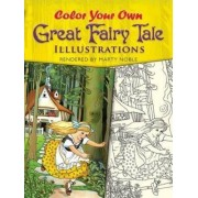 Color Your Own Great Fairy Tale Illustrations by Marty Noble