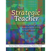 The Strategic Teacher by Harvey F Silver