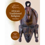 African Traditional Religion by Aloysius M. Lugira