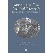 Women and Men Political Theorists by Kristin Waters