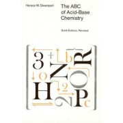 A. B. C. of Acid-base Chemistry by Horace W. Davenport