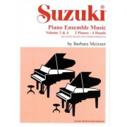 Suzuki Piano Ensemble Music: 2 Pianos, 4 Hands - Second Piano Accompaniments v. 3 & 4 by Barbara Meixner