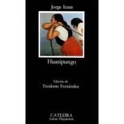 Huasipungo by Jorge Icaza