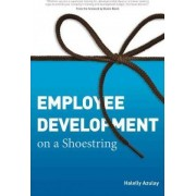Employee Development on a Shoestring by Halelly Azulay