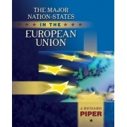 The Major Nation-States in the European Union by Jeffrey S. Nevid