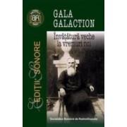 Invatatura veche la vremuri noi - Gala Galaction - Contine cd