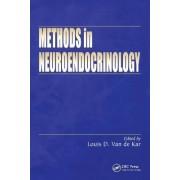 Methods in Neuroendocrinology by Louis D. Van de Kar