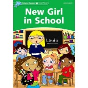Dolphin Readers Level 3: New Girl in School by Christine Lindop