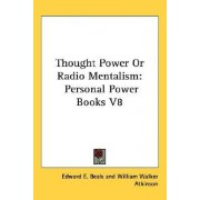 Thought Power or Radio Mentalism by Edward E Beals